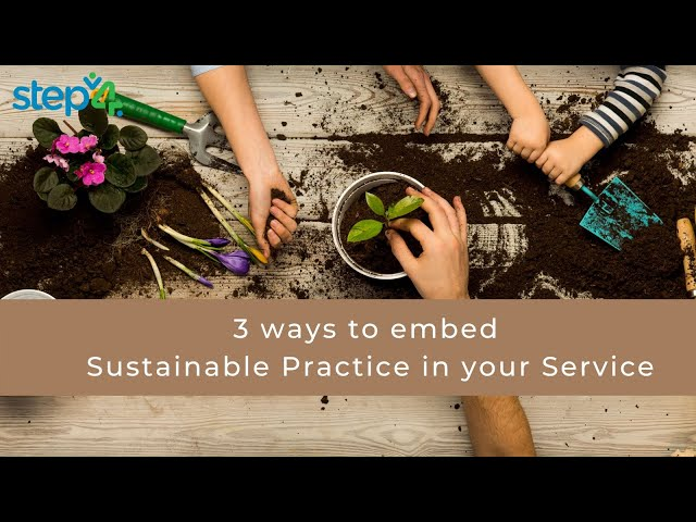 Are you embedding Sustainable Practices into your Service?