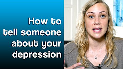 How to tell someone about your depression - Mental Health Help with Kati Morton