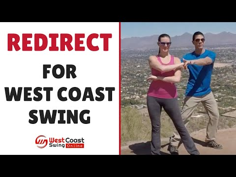 Redirect for West Coast Swing
