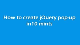 How to create jQuery popup in 10 mints