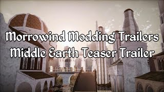 Morrowind Modding Trailers - Middle Earth Teaser Trailer