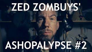 Zed Zombuys Ashopalypse #2 [ Zombie Apocalypse / Post-Apocalyptic ASMR ]
