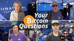 Bitcoin Questions Answered: Vol 2