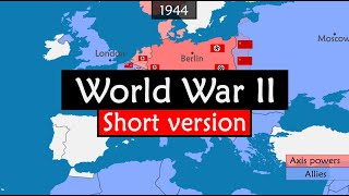 World War II - summary of the deadliest conflict in history