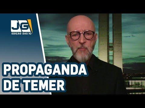 Josias de Souza/Propaganda de Temer é uma empulhação