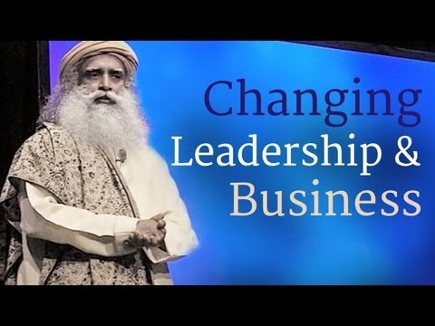 Sadhguru on Leadership, Success, Growth of Business, Inclusive Economics and More...