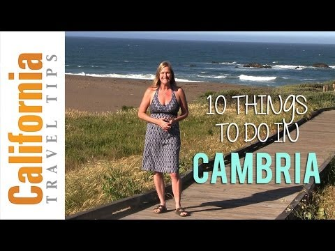 Cambria - California Travel Tips