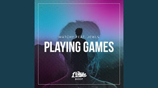 Playing Games (Extended Mix)
