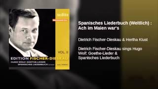 Spanisches Liederbuch (Weltlich) : Ach im Maien war