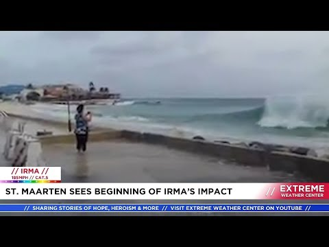 St. Maarten Sees Beginning of Irma's Impact