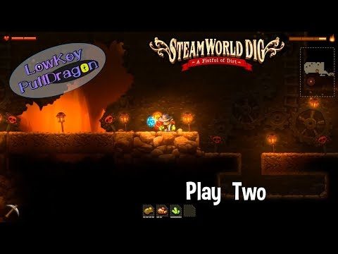 SteamWorld Dig - Play Two |