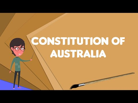 What Is Constitution Of Australia?, Explain Constitution Of Australia