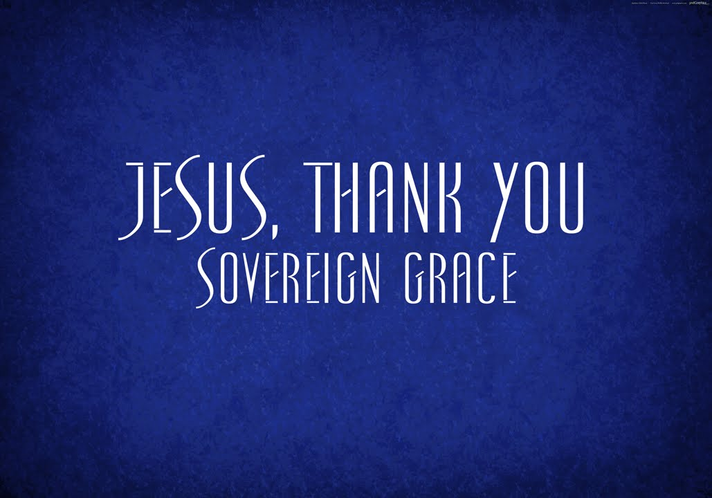 Jesus Thank You Sovereign Grace Youtube