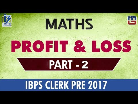 Profit And Loss | Part 2 | Maths | IBPS Clerk PRE 2017