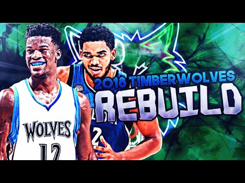 6 ALL STARS!? 2018 MIN TIMBERWOLVES REBUILD! NBA 2K17