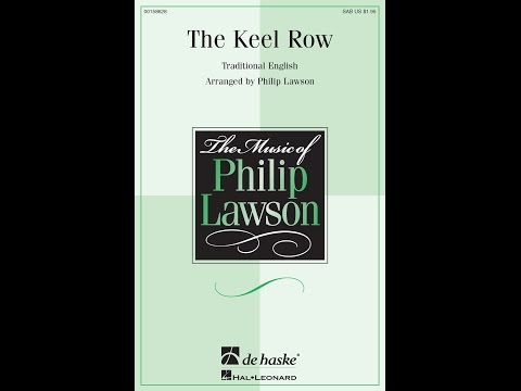The Keel Row - Arranged by Phillip Lawson