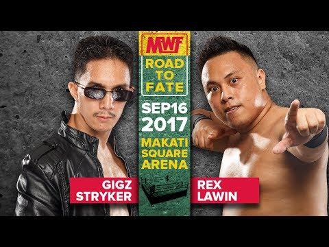 Gigz Stryker vs. Rex Lawin | MWF Road to Fate