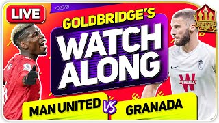 MANCHESTER UNITED vs GRANADA With Mark GOLDBRIDGE LIVE