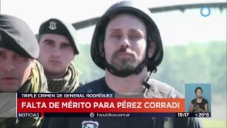 TV pública Noticias - Dictaron la falta de mérito a Pérez Corradi