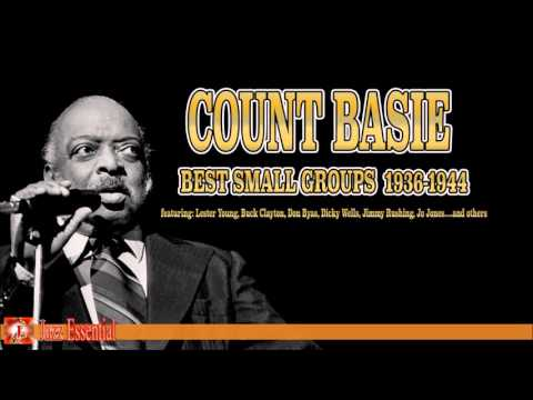 Count Basie: Best Small Groups 1936-1944 (ft: Lester Young, Buck Clayton, Don Byas...) | Jazz Music