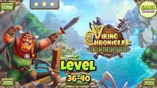 Viking Chronicles Tale of the Lost Queen Level 36-40(3 Stars)/Хроники Викинга Уровень 36-40! #Viking
