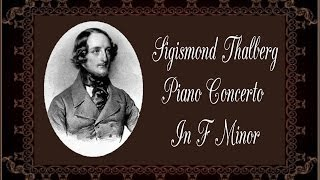 Thalberg - Piano Concerto In F Minor op.  5