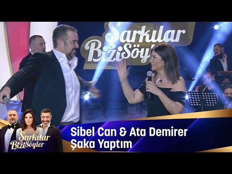 Sibel Can & Ata Demirer - Şaka Yaptım