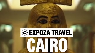Cairo Vacation Travel Video Guide