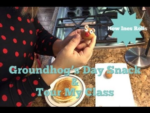 Easy Groundhog's Day Snack & Tour My Class | *How Ines Rolls*