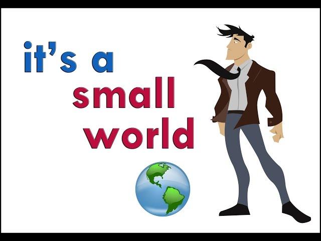 イッツ ア スモール ワールド it s a small world 小さな世界