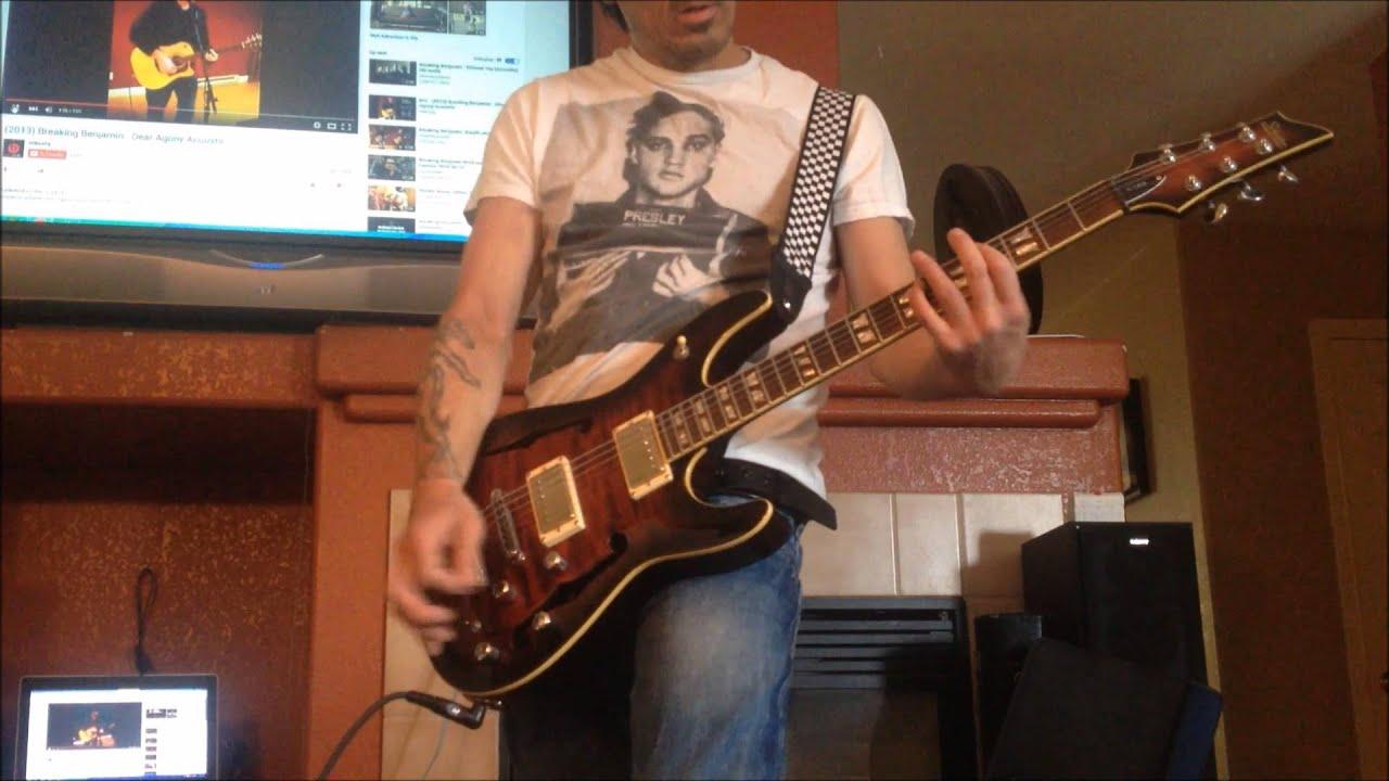 Dear Agony Song Cover On Guitar 2016 Breaking Benjamin Jimmy Berg
