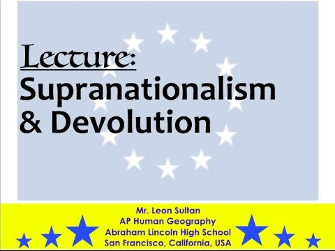 Lecture; Supranationalism  Devolution - YouTube