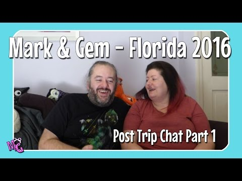 Florida 2016 - Post Trip Chat Part 1