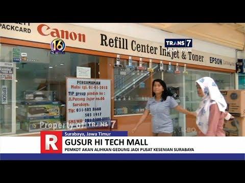 TRANS7 JATIM - Hi Tech Mall Surabaya Digusur