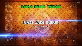 Nasi Jadi Bubur