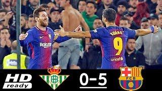 Real Betis 0 x 5 Barcelona   Melhores Momentos HD Campeonato Espanhol 21 01 2018