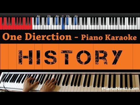 One Direction - History - HIGHER Key (Piano Karaoke / Sing Along)