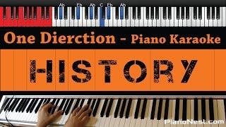 One Direction - History - HIGHER Key (Piano Karaoke / Sing Along) Mp3