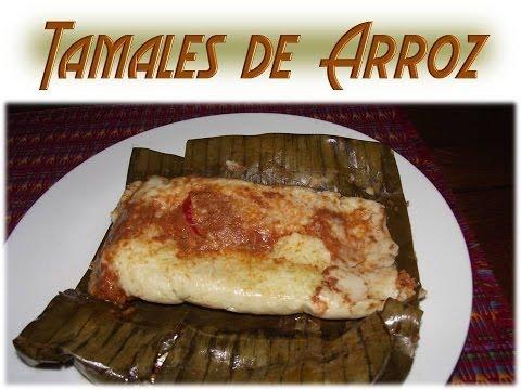 Receta Tamales de Arroz Guatemala