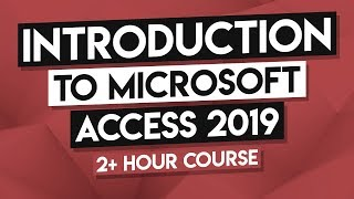 How to Use MŠ Access - Microsoft Access 2019 Full Tutorial - 2.5 Hours