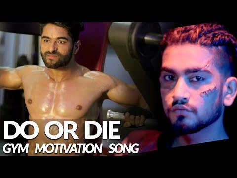 Do or Die – ADDY NAGAR | Official Video | Body Transformation | Gym Motivational Video 2018