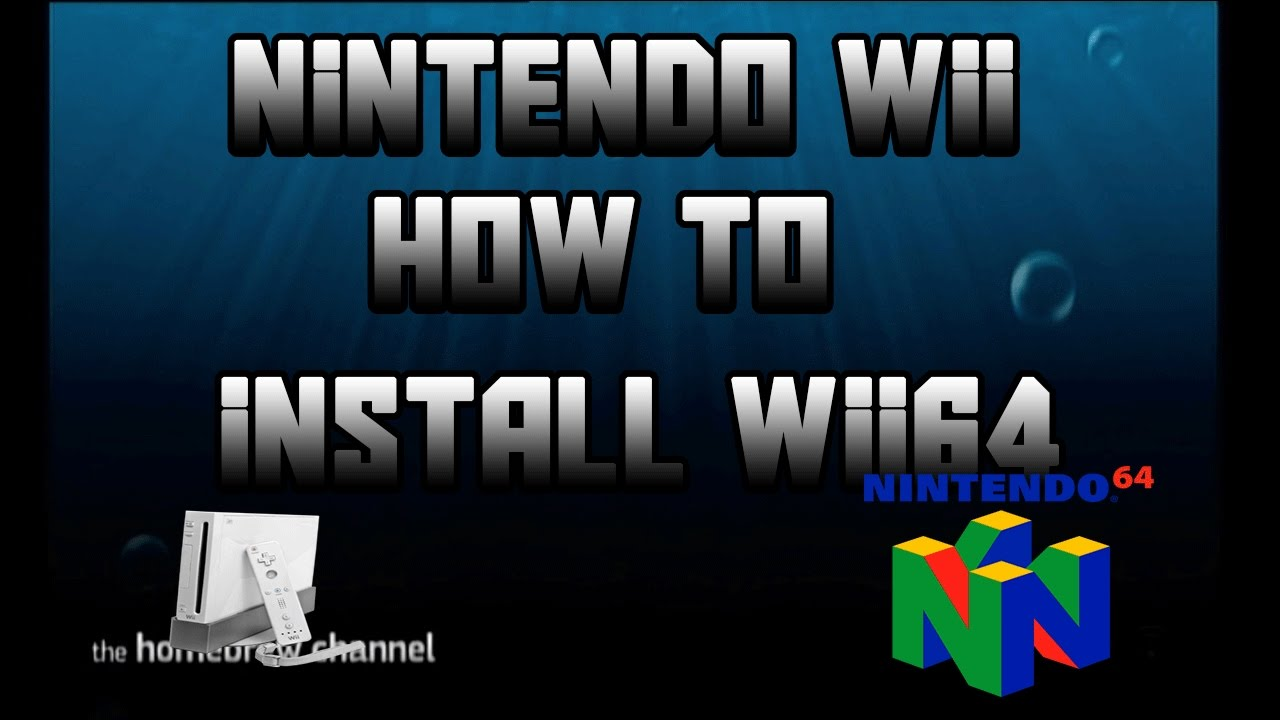 Nintendo wii How to install wii64 (Working)