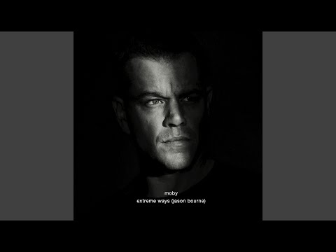 Extreme Ways Jason Bourne