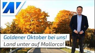 Mallorca vor neuer Unwetter-Katastrophe und goldener Herbst in Deutschland!
