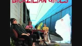 Brazilian Girls - Me gustas cuando callas