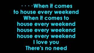 House Every Weekend karaoke David Zowie