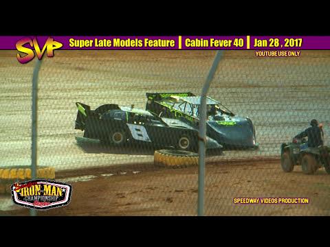 RacersEdge Tv | Super Late Model | Cabin Fever 40 | Boyds Speedway | Jan 28 , 2017