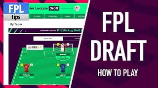 FPL DRAFT: HOW TO PLAY | Fantasy Premier League Draft