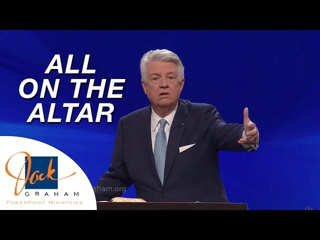 All on the Altar | PowerPoint with Dr. Jack Graham