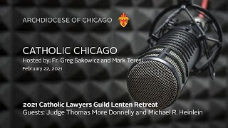 Catholic Chicago Radio – Live Radio Program 2/22/2021